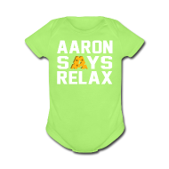 Baby & Toddler Shirts ~ Baby Short Sleeve One Piece ~ Aaron Says Relax