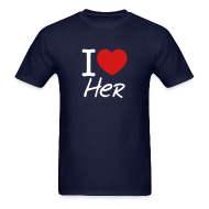 T-Shirts ~ Men's T-Shirt ~ I Love Her