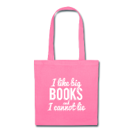 Bags & backpacks ~ Tote Bag ~ I Like Big Books and I Cannot Lie