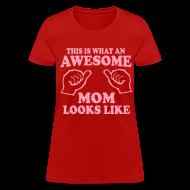 Women's T-Shirts ~ Women's T-Shirt ~ AWESOME MOM