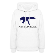 Hoodies ~ Women's Hooded Sweatshirt ~ MP5 - Never Forget