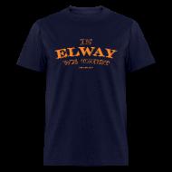 T-Shirts ~ Men's T-Shirt ~ In Elway We Trust - Mens - T-Shirt - OP