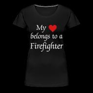 Women's T-Shirts ~ Women's Premium T-Shirt ~ My heart belongs to a Firefighter