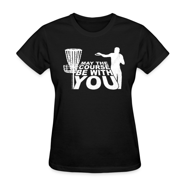 May the Course Be With You Women's Value Shirt
