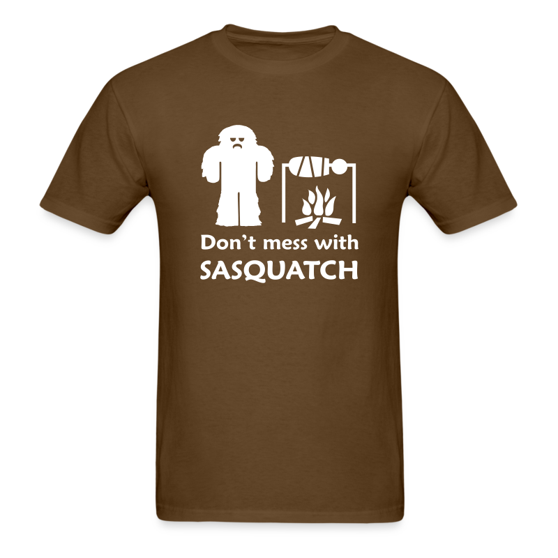 Don't Mess with Sasquatch - Men's Shirt