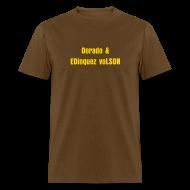 T-Shirts ~ Men's T-Shirt ~ Dorado & EDinquez voLSON