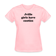 Women's T-Shirts ~ Women's T-Shirt ~ Jville Girls Have Cooties