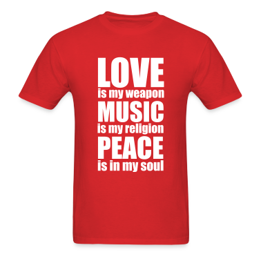 Love Is My Weapon T-Shirts