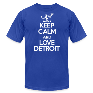 T-Shirts ~ Men's T-Shirt by American Apparel ~ Keep Calm And Love Detroit