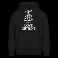 Hoodies ~ Men's Hooded Sweatshirt ~ Keep Calm And Love Detroit