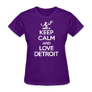 Women's T-Shirts ~ Women's Standard Weight T-Shirt ~ Keep Calm And Love Detroit