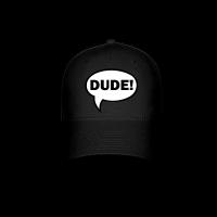 DUDE-Baseball-Cap