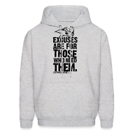 Hoodies ~ Men's Hooded Sweatshirt ~ Excuses are for those | Mens Hoodie (back print)