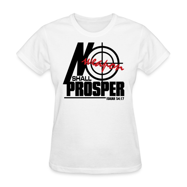 No Weapon Shall Prosper - Women