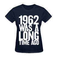 Women's T-Shirts ~ Women's Standard Weight T-Shirt ~ 1962 (Women's)