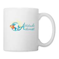 Bottles & Mugs ~ Coffee/Tea Mug ~ Attitude Activist Mug
