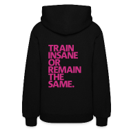 Hoodies ~ Women's Hooded Sweatshirt ~ Train Insane | womens hoodie (Back Print)