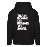 Hoodies ~ Men's Hooded Sweatshirt ~ Train Insane | Mens Hoodie (Back Print)