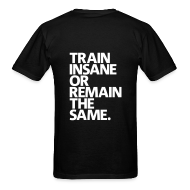 T-Shirts ~ Men's Standard Weight T-Shirt ~ Train Insane | Mens Tee (Back Print)