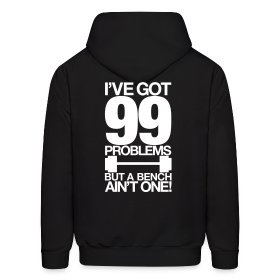 99 problems | Mens Hoodie (Back Print)  ~ 186
