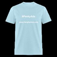 T-Shirts ~ Men's T-Shirt ~ #PeskyAds
