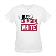 Women's T-Shirts ~ Women's Standard Weight T-Shirt ~  I Bleed Crimson And White