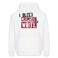 Hoodies ~ Men's Hooded Sweatshirt ~  I Bleed Crimson And White