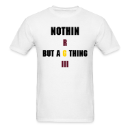 T-Shirts ~ Men's Standard Weight T-Shirt ~ Nothin But an RGIII Thing.. Baby
