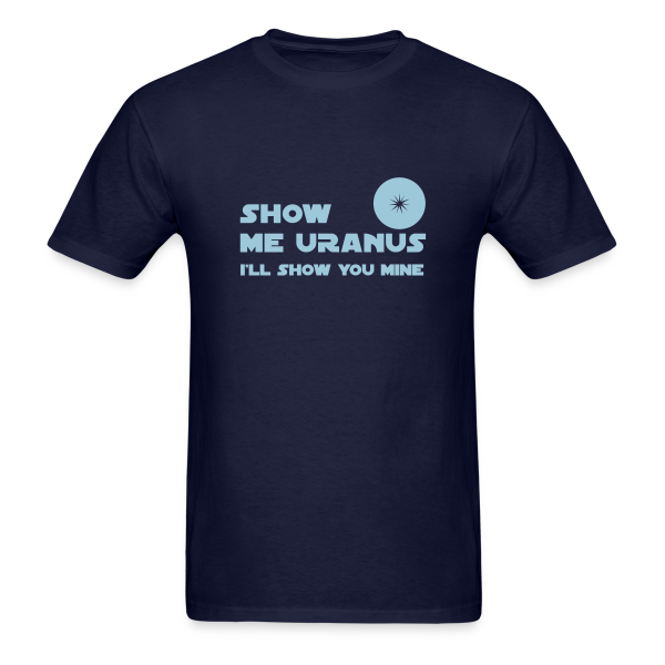 Show Me Uranus - Men's T-Shirt