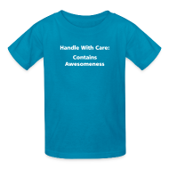 Kids' Shirts ~ Kids' T-Shirt ~ CHILD: Handle with care