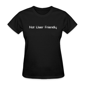 Not User Friendly