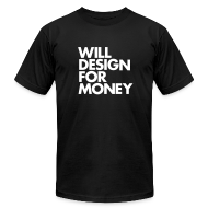 T-Shirts ~ Men's T-Shirt by American Apparel ~ WILL DESIGN FOR MONEY