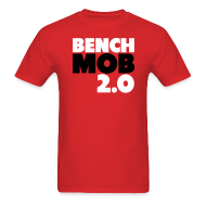 T-Shirts ~ Men's Standard Weight T-Shirt ~ Bench Mob 2.0 Shirt
