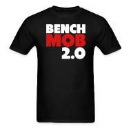 T-Shirts ~ Men's Standard Weight T-Shirt ~ Bench Mob 2.0