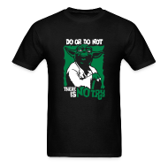 T-Shirts ~ Men's Standard Weight T-Shirt ~ Do or do not, there is no try
