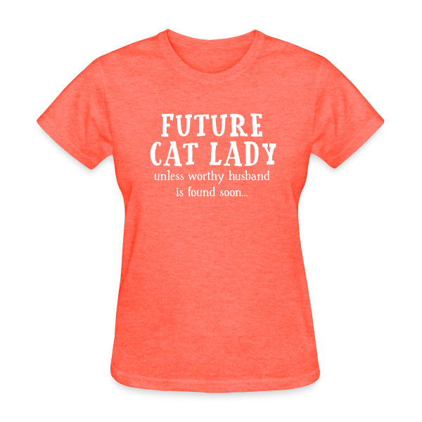 Future Cat Lady - Women's Shirt