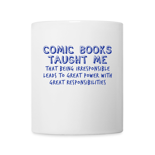 Comic Books Taught Me... - Mug