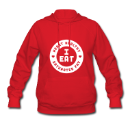 Hoodies ~ Women's Hooded Sweatshirt ~ I Eat Heart Healthy Saturated Fat (White)