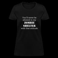 Women's T-Shirts ~ Women's T-Shirt ~ Zombie Shelter