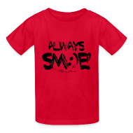 Kids' Shirts ~ Kids' T-Shirt ~ Always Sm:)e