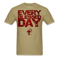 T-Shirts ~ Men's Standard Weight T-Shirt ~ Every Blessed Day