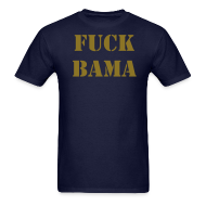 T-Shirts ~ Men's Standard Weight T-Shirt ~ Fuck Bama 2