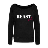 Long Sleeve Shirts ~ Womens Wideneck Sweatshirt ~ beast mode off the shoulder sweatshirt