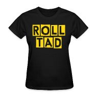 Women's T-Shirts ~ Women's Standard Weight T-Shirt ~ Roll Tad - Ladies