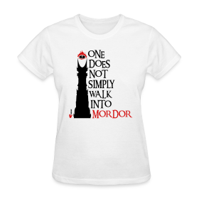 LOTR One does not simply walk into Mordor | CARCAYU T-shirts