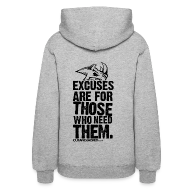 Hoodies ~ Women's Hooded Sweatshirt ~ Excuses are for those | Womens Hoodie (back print)