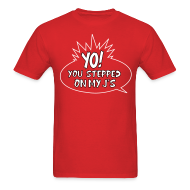T-Shirts ~ Men's Standard Weight T-Shirt ~ YO! You stepped on my J's