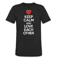 T-Shirts ~ Men's Tri-Blend Vintage T-Shirt ~ Keep Calm And Love Each Other