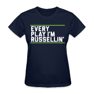 Women's T-Shirts ~ Women's Standard Weight T-Shirt ~ Every Play I'm Russellin'