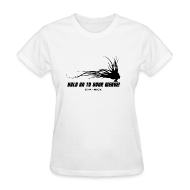 Women's T-Shirts ~ Women's Standard Weight T-Shirt ~ HOLD ON TO YOUR WEAVE